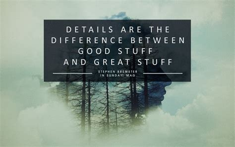 The Is In The Details great quotes about details quotesgram