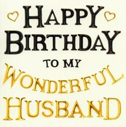 message for my husband happy birthday husband wishes messages images quotes