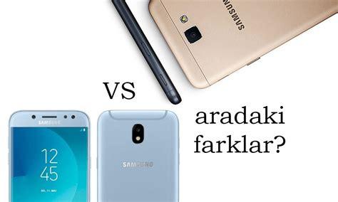 Samsung J5 Prime Dan J5 Pro samsung j5 pro ve samsung j5 prime aras箟ndaki farklar