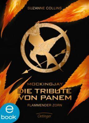 tribute panem 3 wann die tribute panem band 3 flammender zorn ebook