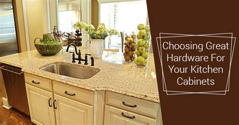 How To Choose Kitchen Cabinet Hardware Lancaster Custom Cabinets Closets