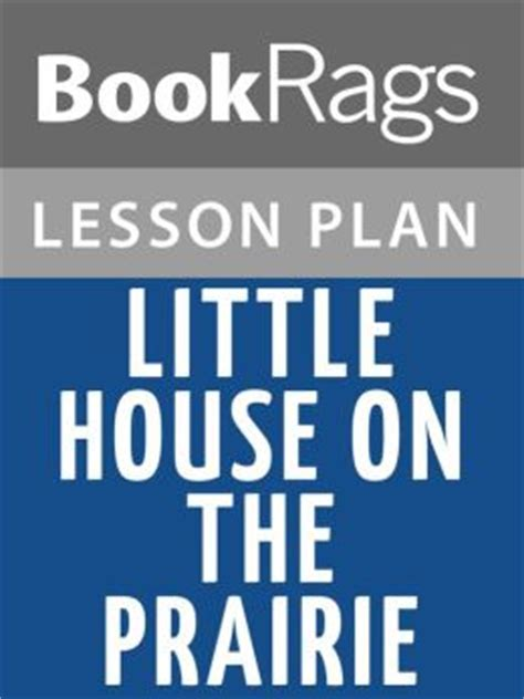 Little House On The Prairie Lesson Plans By Bookrags 2940016012179 Nook Book