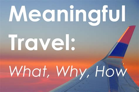 meaningful themes for events meaningful travel what why how tickets wed nov 4