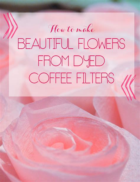 how to make paper flowers from coffee filters 28 images