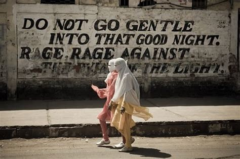 do not go gently into that night rage rage against your pin by johanna connor on word pinterest