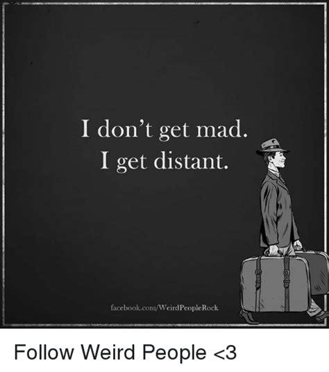 Dont Get Mad Meme - 25 best memes about distant distant memes