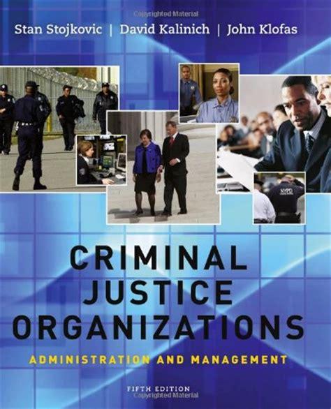criminal justice organizations administration and management read criminal justice organizations