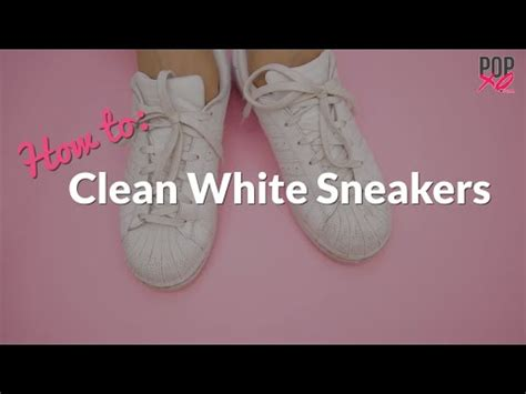 how to clean white sneakers at home popxo videotonic
