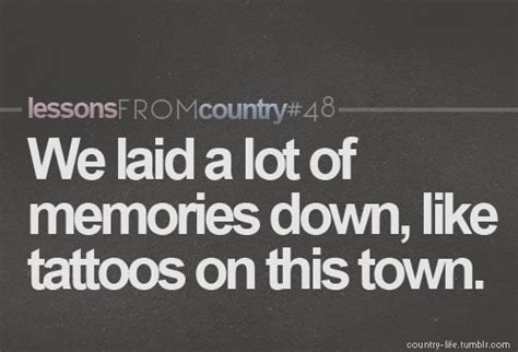 lyrics tattoo on this town 35 best country music obsession images on pinterest res