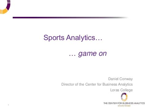 Loras College Mba by Loras College 2014 Business Analytics Symposium Dan
