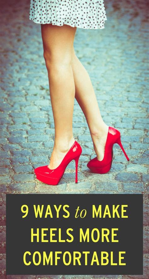 how to make your high heels comfortable make high heels feel more comfortable alldaychic