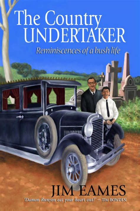 undertaker biography book the country undertaker jim eames 9781741145809 allen