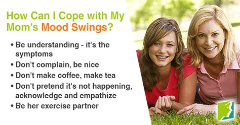 mood swings and menopause how do i cope with my mom s menopausal mood swings