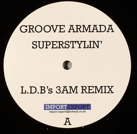 superstylin groove armada groove armada superstylin vinyl at juno records