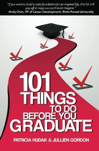 Do You To An Mba Before A Phd by 101 Things To Do Before You Graduate From College A