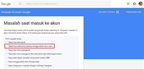 membuka akun gmail yang di hack cara memulihkan akun gmail di hack verifikasi 2 langkah