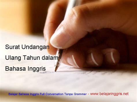 surat undangan ulang tahun bahasa inggris belajaringgris net