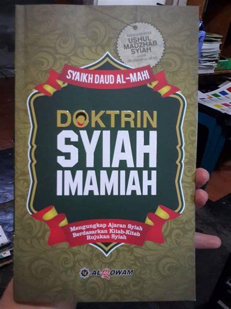 Kesesatan Syiah Air Mata Buaya Penganut Syiah buku doktrin syiah imamiah mengungkap ajaran syiah toko muslim title