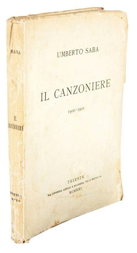 libreria einaudi trieste orari saba umberto il canzoniere 1900 1921 asta libri