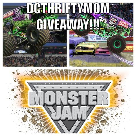 Mom Giveaways - monster jam dc thrifty mom giveaway dcthriftymomdcthriftymom