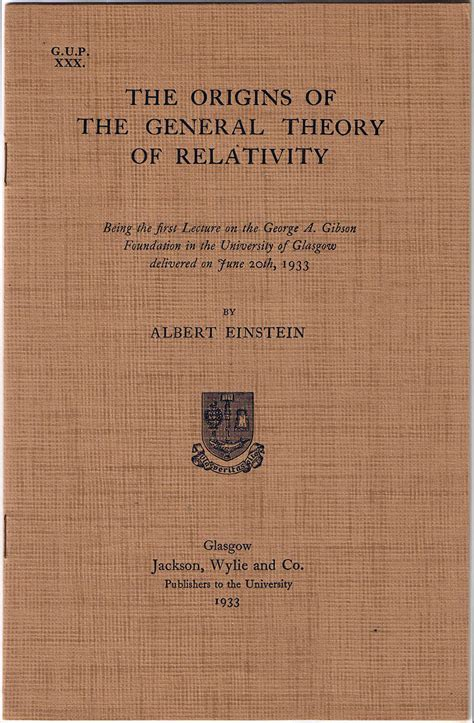 the einstein theory of relativity books einstein s world the origins of the general theory of