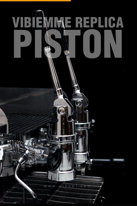 Mesin Kopi Piston replica piston cikopi