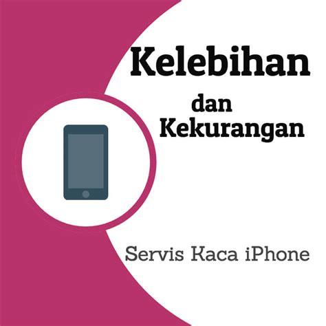 Service Servis Iphone Semua Type Generasi daftar jasa servis yang tersedia beserta harganya untuk produk apple