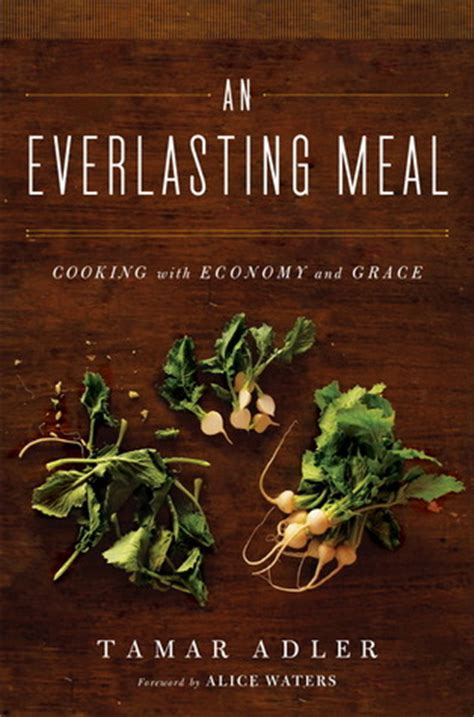 An Everlasting Meal Cooking With Economy And Grace By