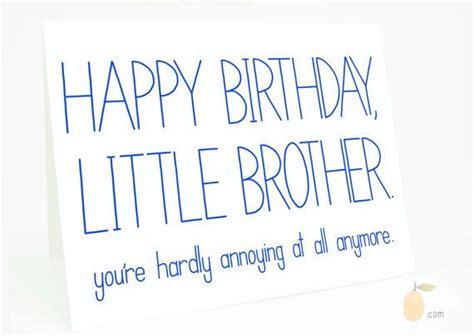 printable birthday cards for little brother funny birthday card birthday card for brother brother