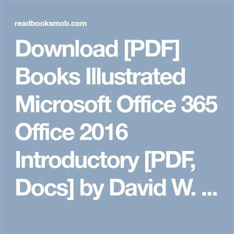 Pdf Illustrated Microsoft Office 365 2016 best 25 microsoft office ideas on