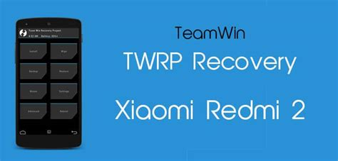 tutorial install twrp xiaomi redmi 1s how to install twrp recovery in xiaomi redmi 2 tutorial