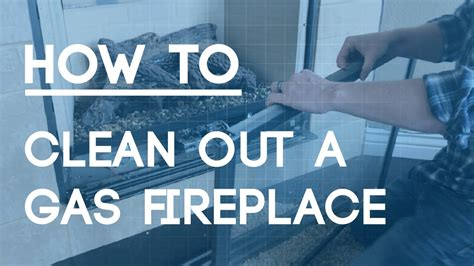 gas fireplace how to how to clean a gas fireplace regular maintenance to keep