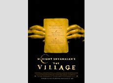 The Village (2004 film) - Wikipedia M Night Shyamalan The Village