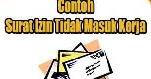 Surat Izin Tidak Masuk Kerja Kantor Dinas by Surat Izin Tidak Masuk Kerja Karena Kepentingan Keluarga