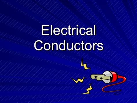 electrical conductors electrical conductors 28 images electrical wiring inner conductor what are electrical