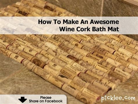 How To Make A Mat by How To Make An Awesome Wine Cork Bath Mat