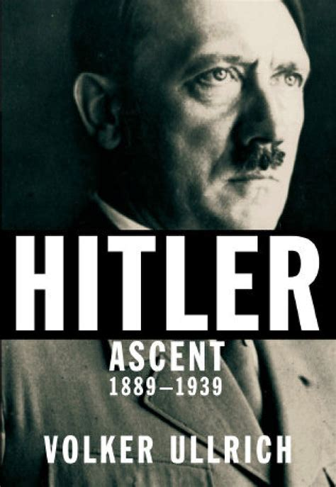 biografi of hitler hitler new biography provides a context for our time