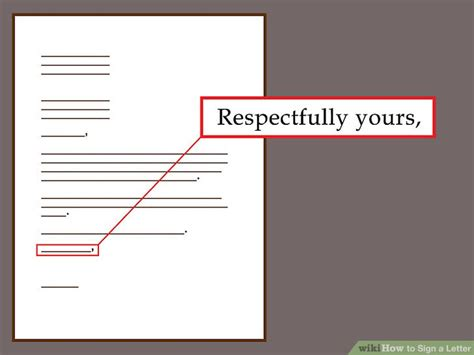 Closing A Letter With Respectfully the best ways to sign a letter wikihow