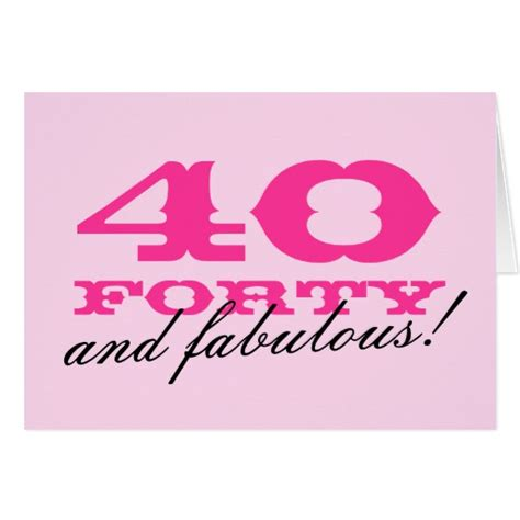 40th Birthday Cards 40th Birthday Card For Women 40 And Fabulous Zazzle