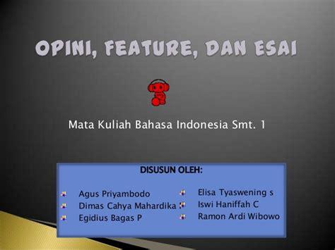 format esai bahasa indonesia opini feature dan esai