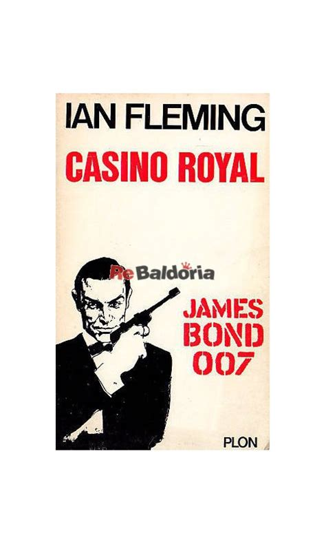 libro james bond casino royale casino royal james bond 007 ian fleming plon libreria re baldoria