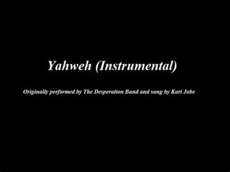 kabi jobe yahweh yahweh the desperation band with kari jobe instrumental