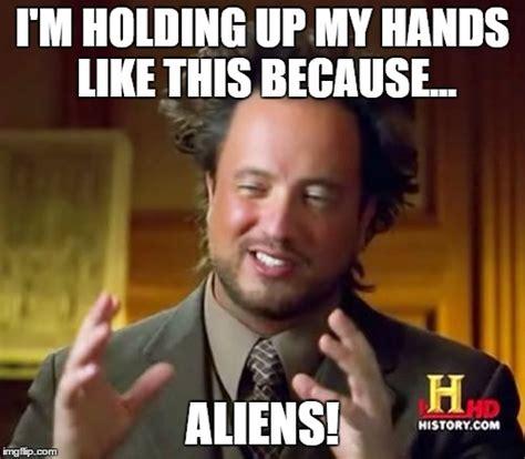 Up Memes - ancient aliens meme imgflip