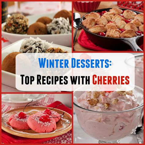 desserts winter winter desserts top 16 recipes with cherries mrfood