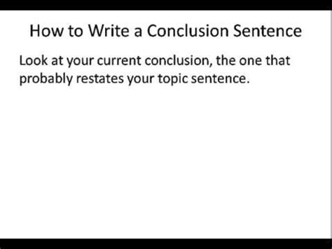 How Do I Write A Conclusion For An Essay by How To Write A Conclusion Sentence