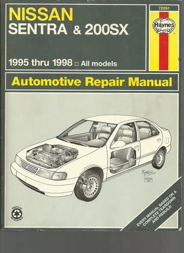 auto repair manual free download 1995 nissan sentra transmission control nissan sentra 200sx automotive repair manual models covered all nissan sentra and 200sx