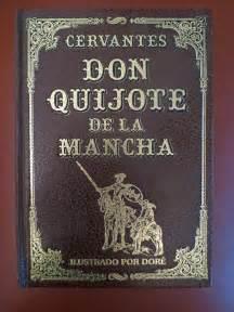 don quixote authors miguel de cervantes don quijote de la mancha