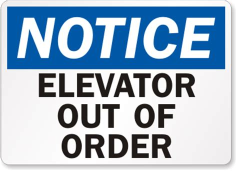 Elevator Out Of Order Signs Mysafetysign Com Out Of Service Sign Template