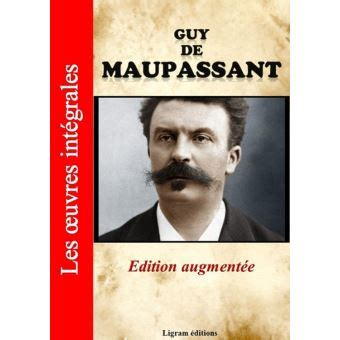 libro maupassant oeuvres compltes guy de maupassant les oeuvres compl 232 tes 233 dition