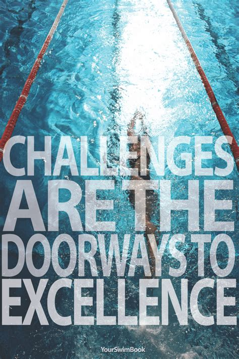 challenge to excellence quot challenges are the doorways to excellence quot motivational